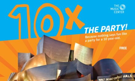 """The Music Center invites the community to """"10 Times the Party,"""" free public block party celebration for Walt Disney Concert Hall's 10th Anniversary"""