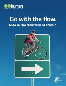 Southern California Association of Governments reminds people to share the road for safety, be aware and choose alternate forms of commuting with a new campaign. (Photo courtesy of gohumansocal.org)
